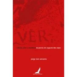 Ciência,arte e metáfora na poesia de Augusto dos Anjos