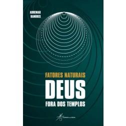 Fatores Naturais - Deus Fora dos Templos