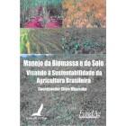 Manejo da Biomassa e do Solo