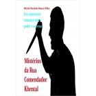 Mistérios da Rua Comendador Khental